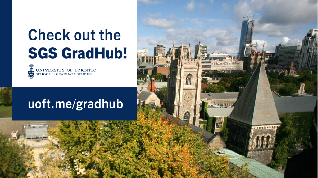 SGS GradHub banner over U of T campus photo